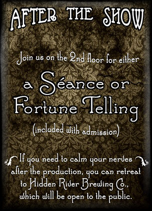A seance or fortune telling follow the show at Horror in Free Love Valley